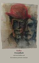 Kafka, Fremdheit